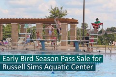 Russell Sims Aquatic Center Early Bird Passes 2017