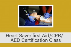 Heart Saver First Aid/CPR/AED Certification Class